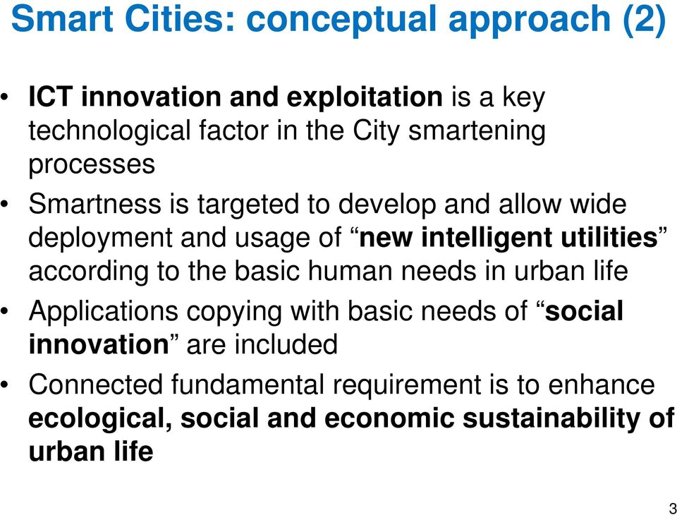 utilities according to the basic human needs in urban life Applications copying with basic needs of social