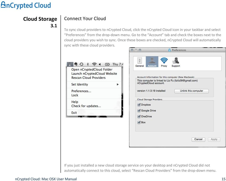Go to the Account tab and check the boxes next to the cloud providers you wish to sync.