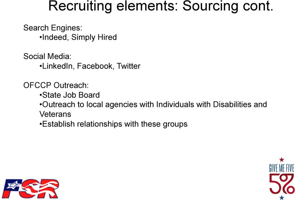 Facebook, Twitter OFCCP Outreach: State Job Board Outreach to