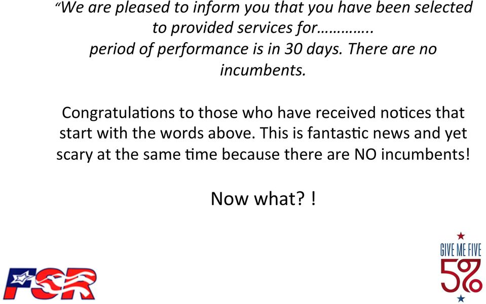 Congratula+ons to those who have received no+ces that start with the words above.