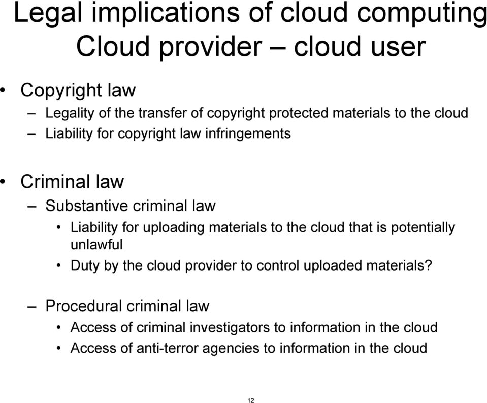 materials to the cloud that is potentially unlawful Duty by the cloud provider to control uploaded materials?