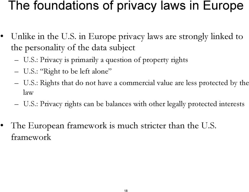 : Privacy is primarily a question of property rights U.S.