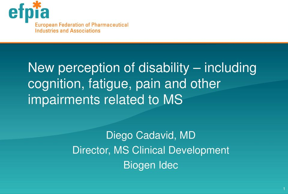 impairments related to MS Diego Cadavid,