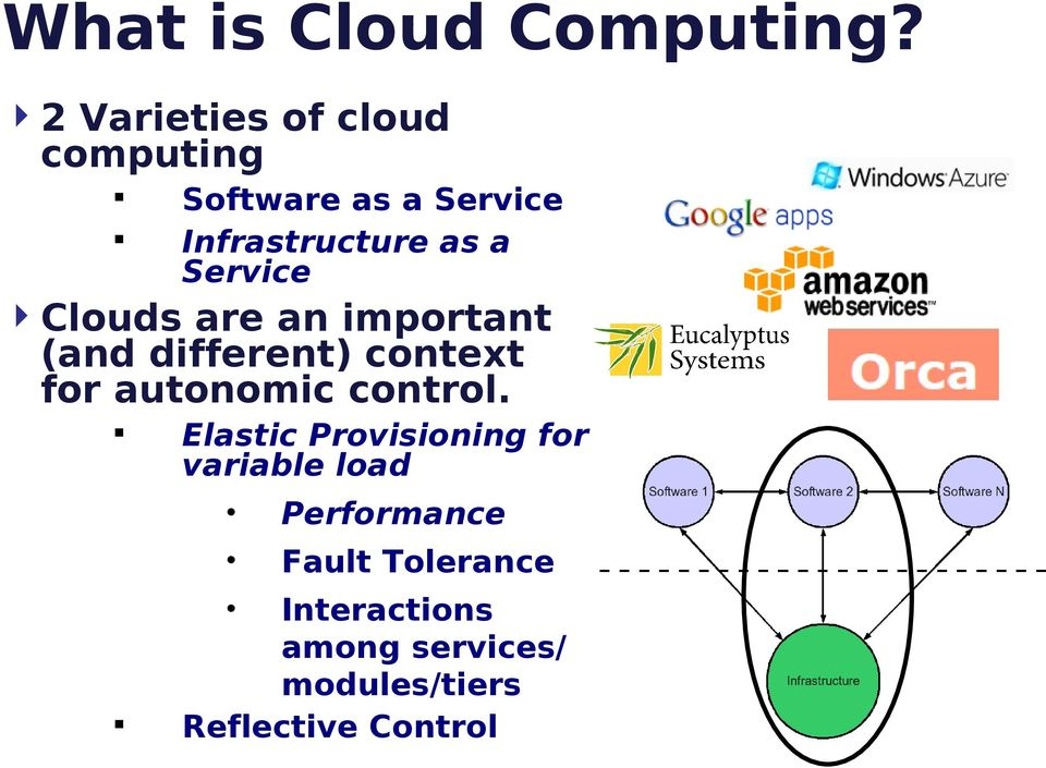 Service Clouds are an important (and different) context for autonomic