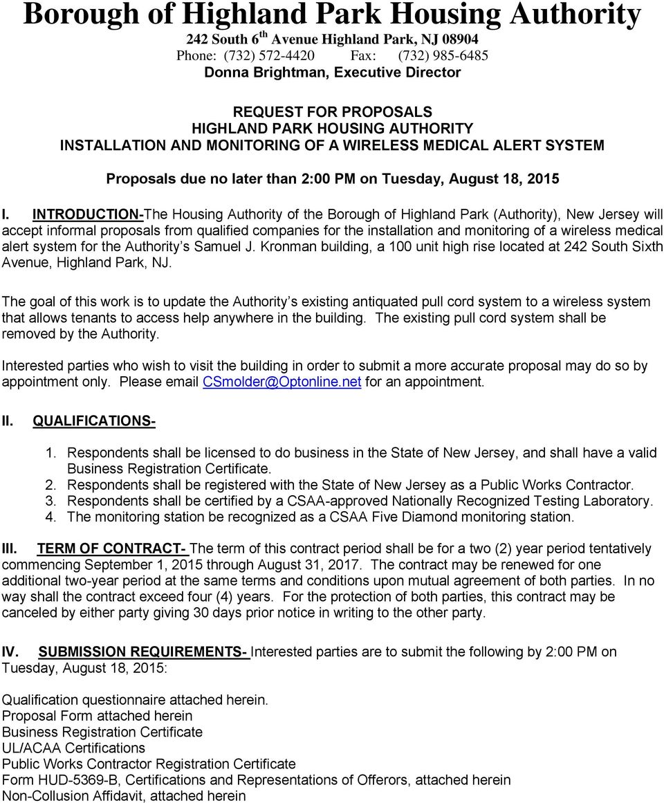 INTRODUCTION-The Housing Authority of the Borough of Highland Park (Authority), New Jersey will accept informal proposals from qualified companies for the installation and monitoring of a wireless