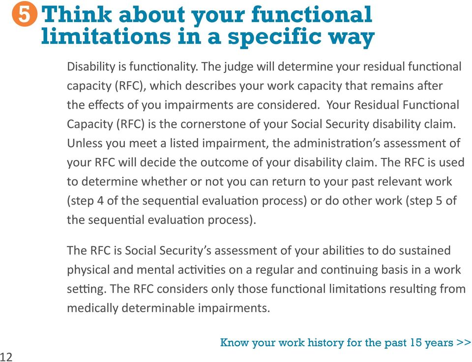 Your Residual Functional Capacity (RFC) is the cornerstone of your Social Security disability claim.