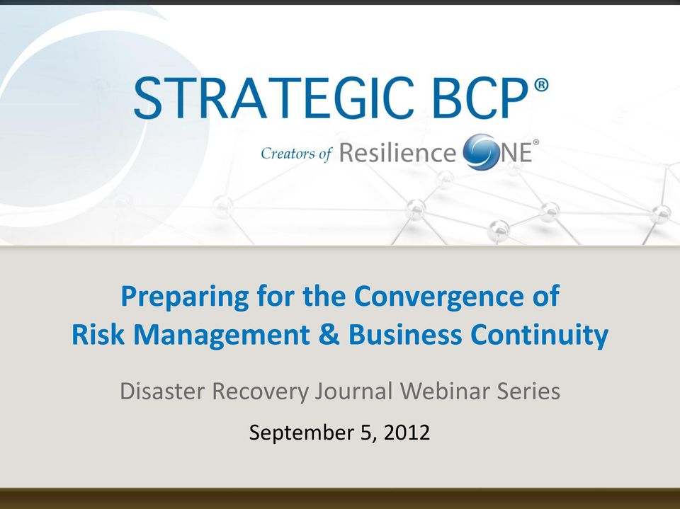 Webinar Series September 5, 2012 2012 Strategic