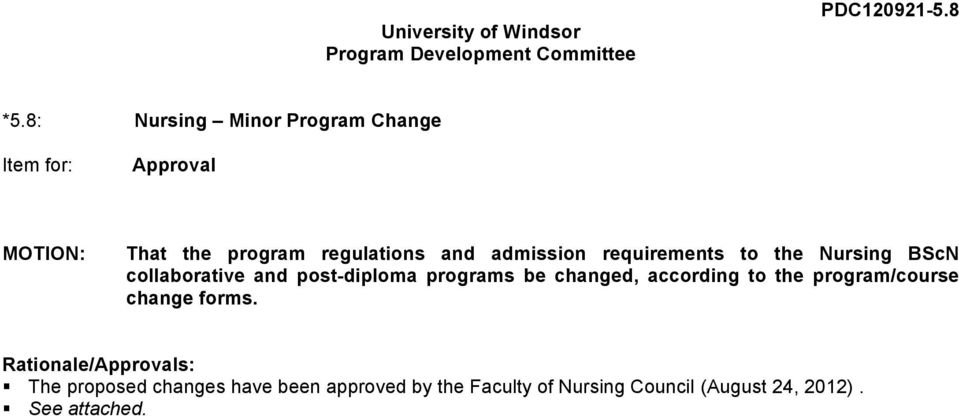 requirements to the Nursing BScN collaborative and post-diploma programs be changed, according to the
