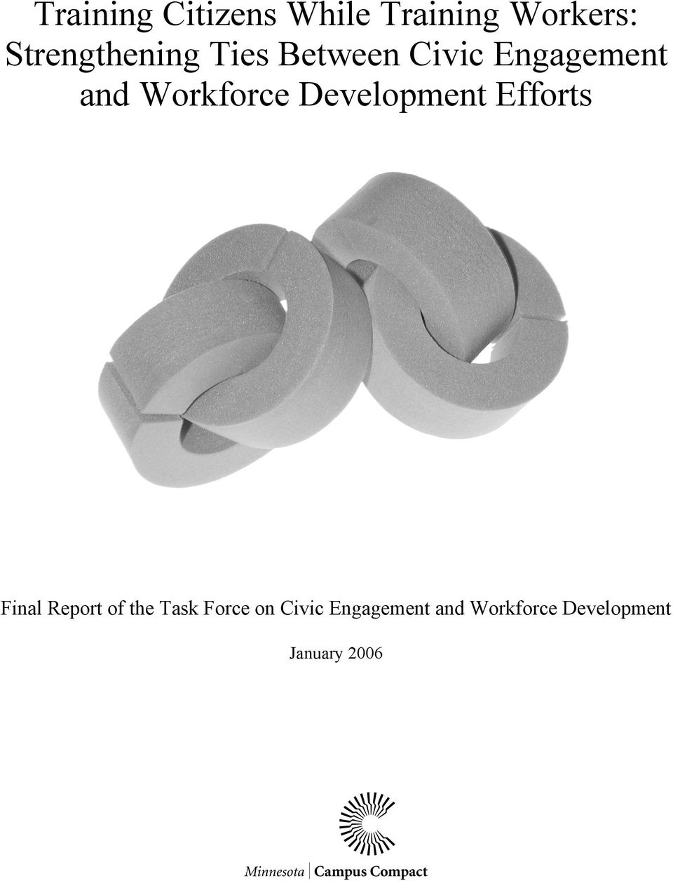 Workforce Development Efforts Final Report of the