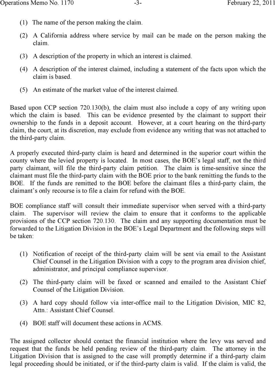 (5) An estimate of the market value of the interest claimed. Based upon CCP section 720.130(b), the claim must also include a copy of any writing upon which the claim is based.