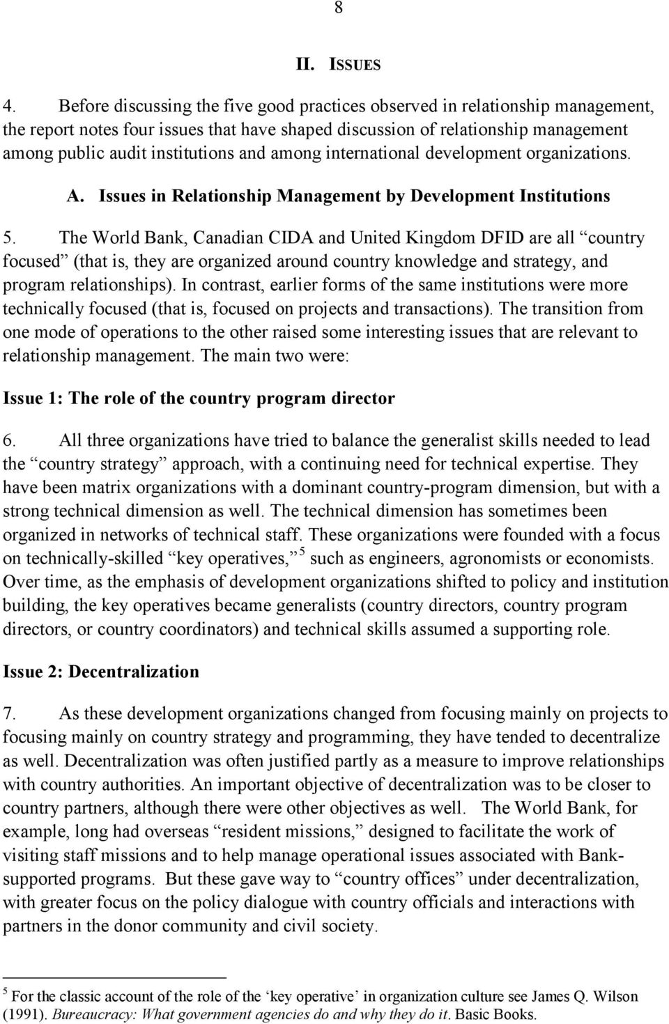 among international development organizations. A. Issues in Relationship Management by Development Institutions 5.