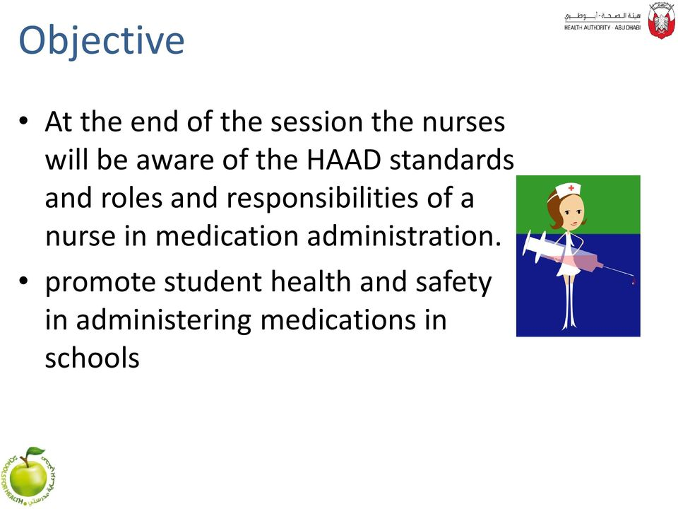 responsibilities of a nurse in medication administration.