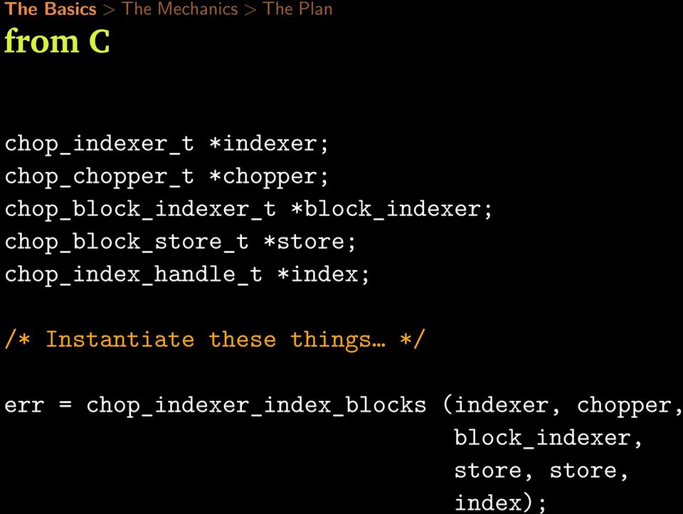 chop_index_handle_t *index; /* Instantiate these things */ err =