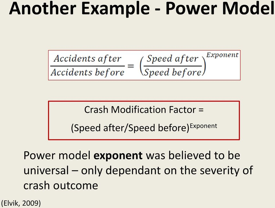 Exponent Power model exponent was believed to be