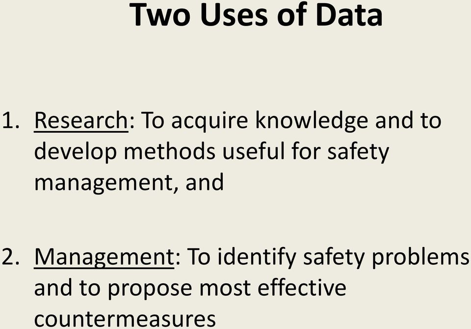 methods useful for safety management, and 2.