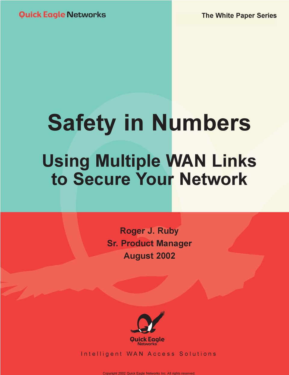 The White Paper Series Safety in Numbers Using