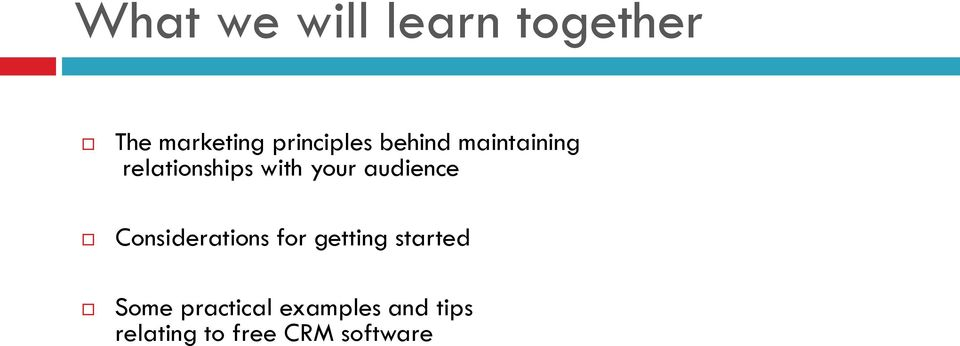your audience Considerations for getting started