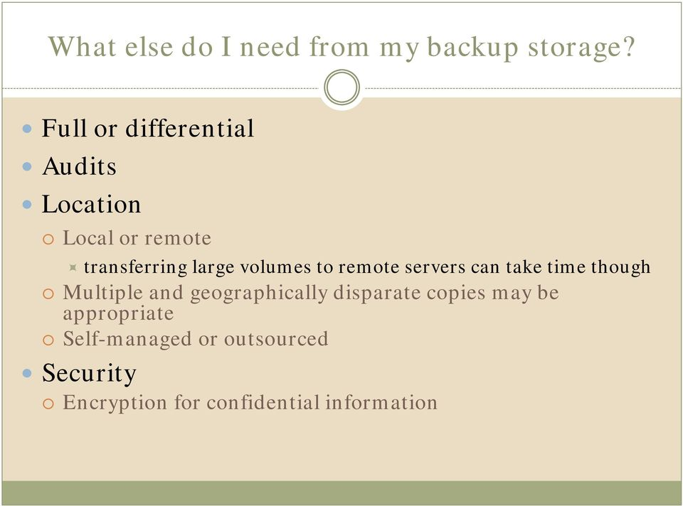 volumes to remote servers can take time though Multiple and geographically