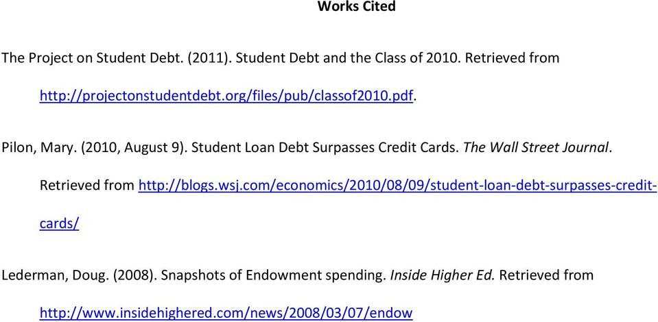 Student Loan Debt Surpasses Credit Cards. The Wall Street Journal. Retrieved from http://blogs.wsj.
