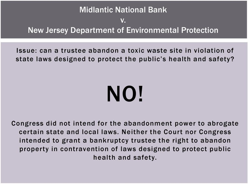 state laws designed to protect the public s health and safety? NO!