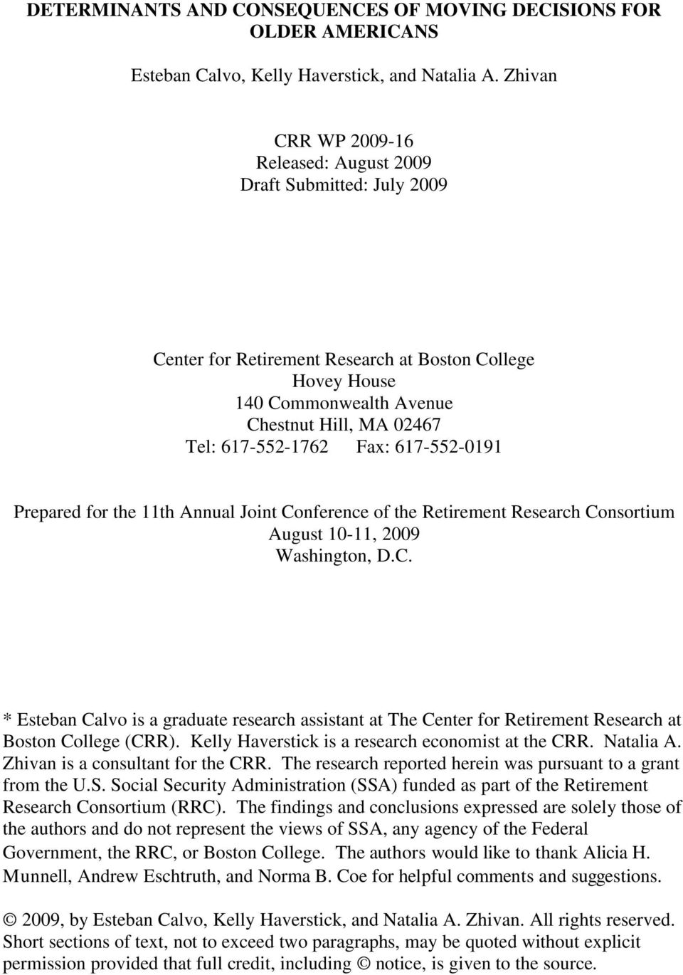 Fax: 617-552-0191 Prepared for the 11th Annual Joint Conference of the Retirement Research Consortium August 10-11, 2009 Washington, D.C. * Esteban Calvo is a graduate research assistant at The Center for Retirement Research at Boston College (CRR).