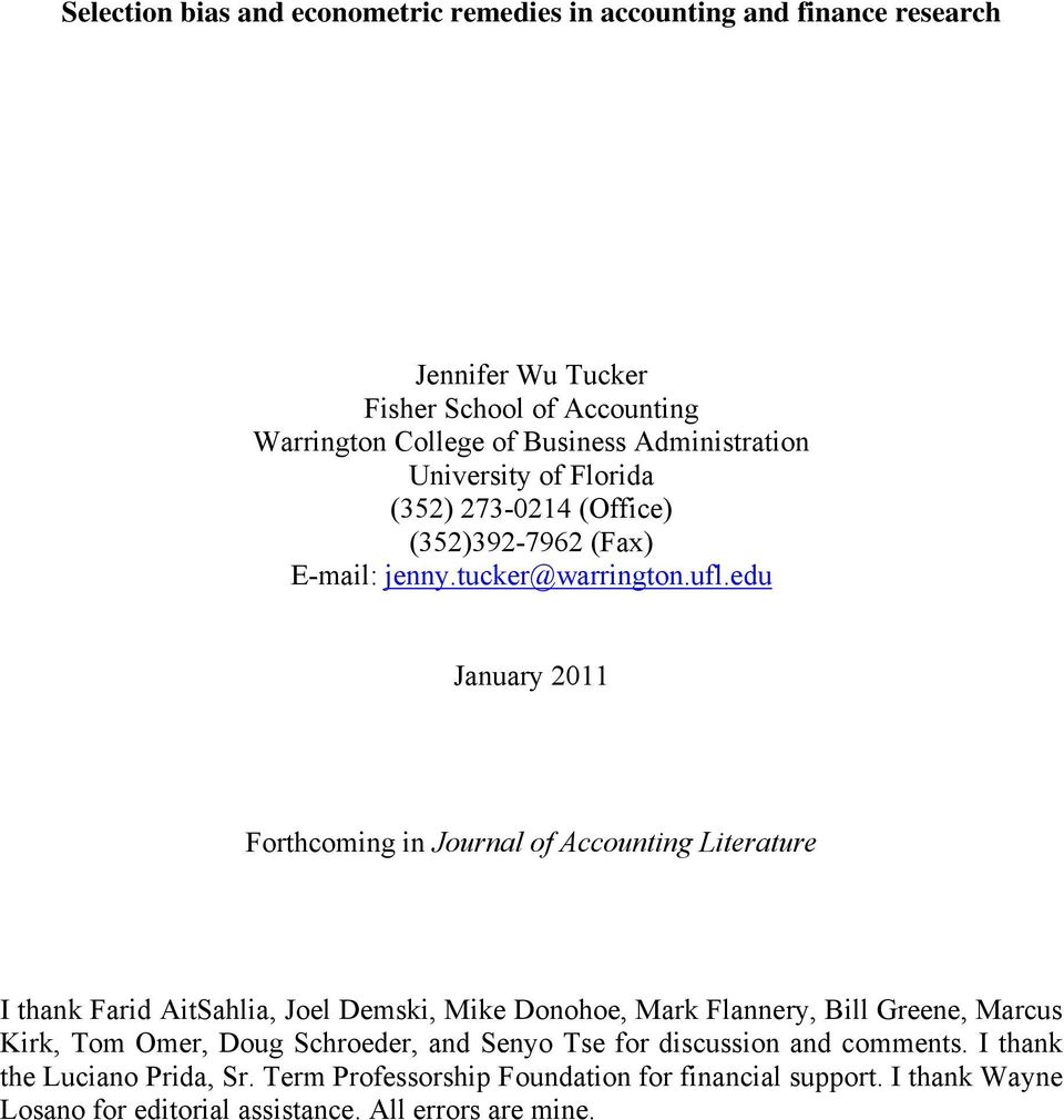 edu January 2011 Forthcomng n Journal of Accountng Lterature I thank Fard AtSahla, Joel Demsk, Mke Donohoe, Mark Flannery, Bll Greene, Marcus Krk, Tom