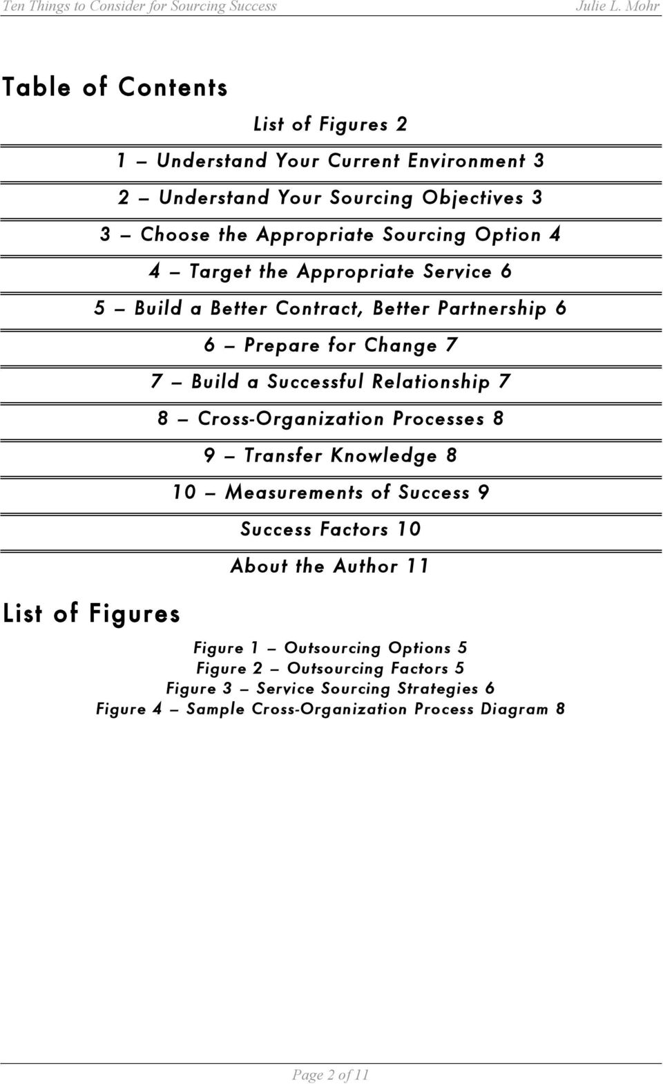 Successful Relationship 7 8 Cross-Organization Processes 8 9 Transfer Knowledge 8 10 Measurements of Success 9 Success Factors 10 About the Author 11