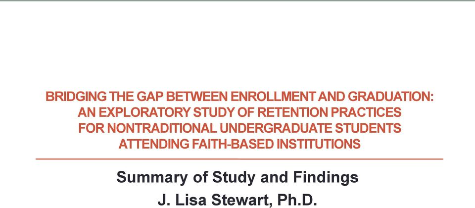 NONTRADITIONAL UNDERGRADUATE STUDENTS ATTENDING