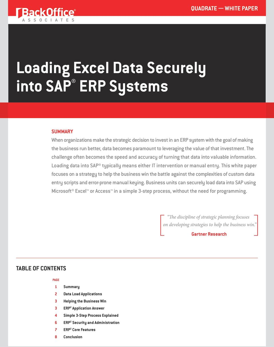 Loading data into SAP typically means either IT intervention or manual entry.