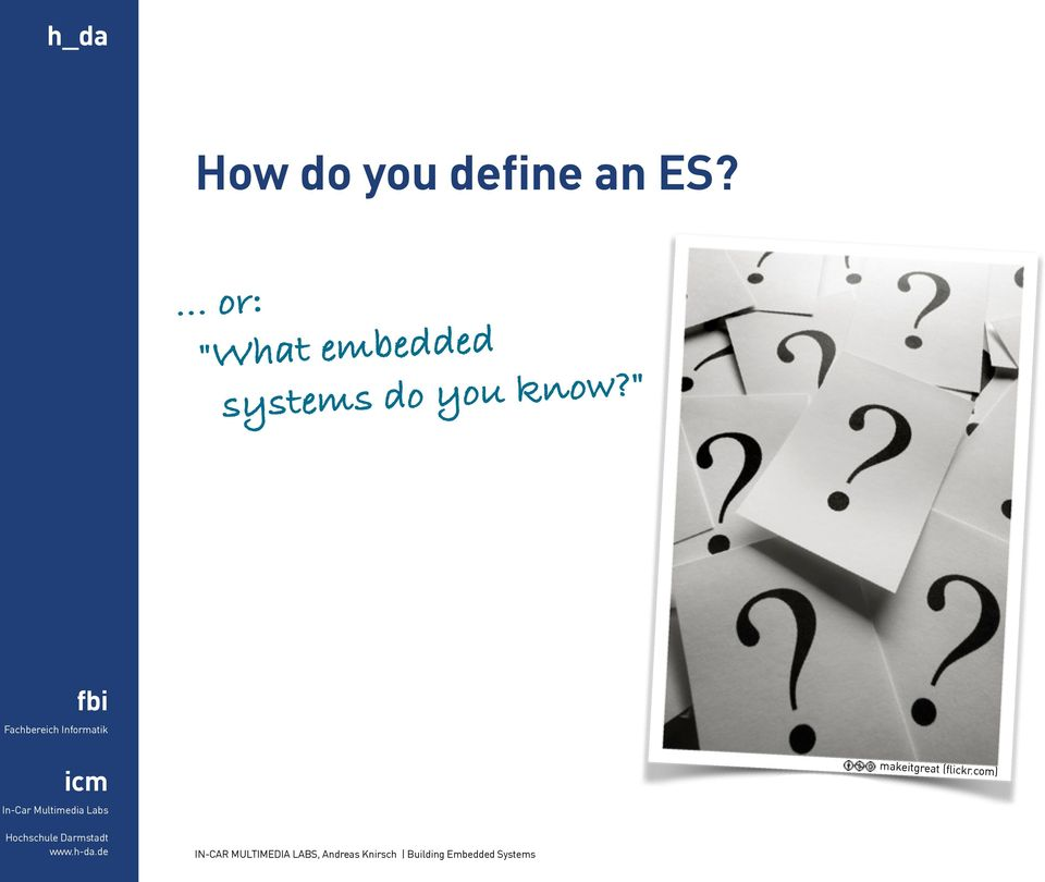 systems do you know?