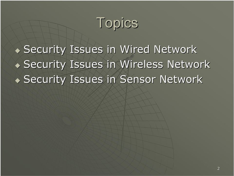 Issues in Wireless Network