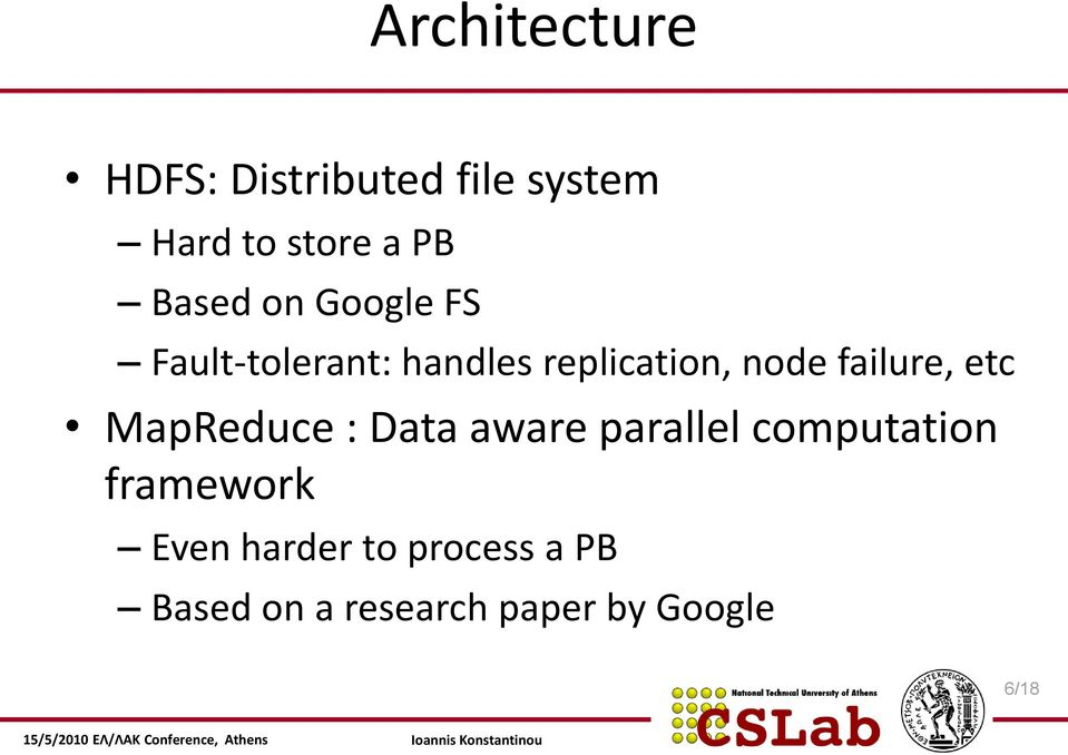 failure, etc MapReduce : Data aware parallel computation