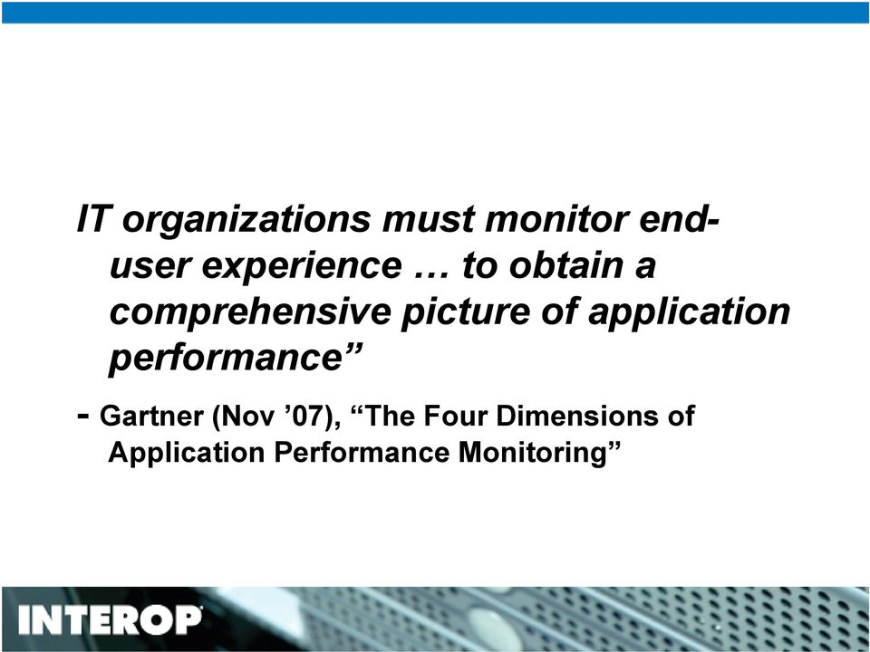 of application performance - Gartner (Nov 07),