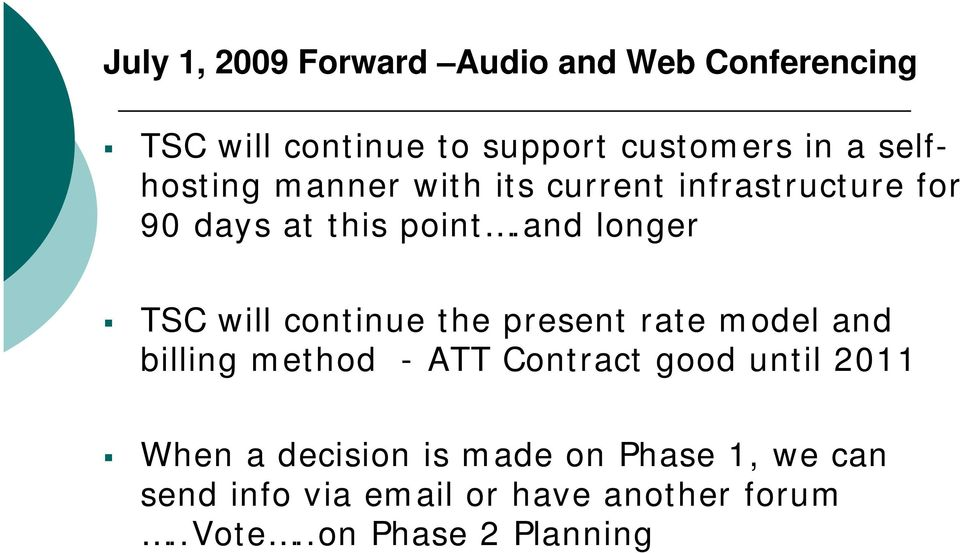 and longer TSC will continue the present rate model and billing method - ATT Contract good