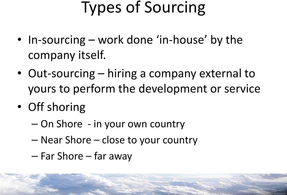 Out-sourcing hiring a company external to yours to perform the
