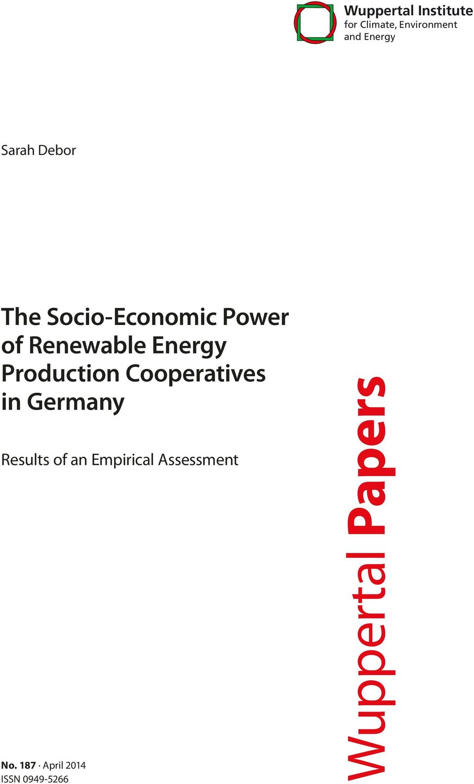 Production Cooperatives in Germany Results of an Empirical