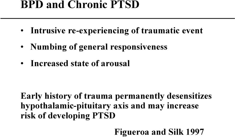 history of trauma permanently desensitizes hypothalamic-pituitary