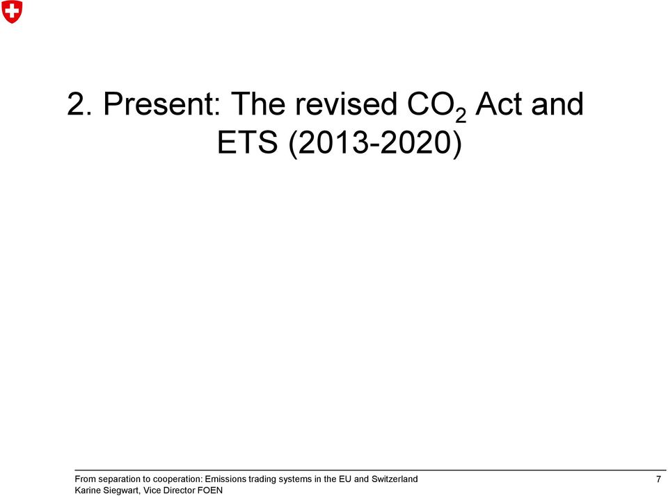 CO 2 Act and
