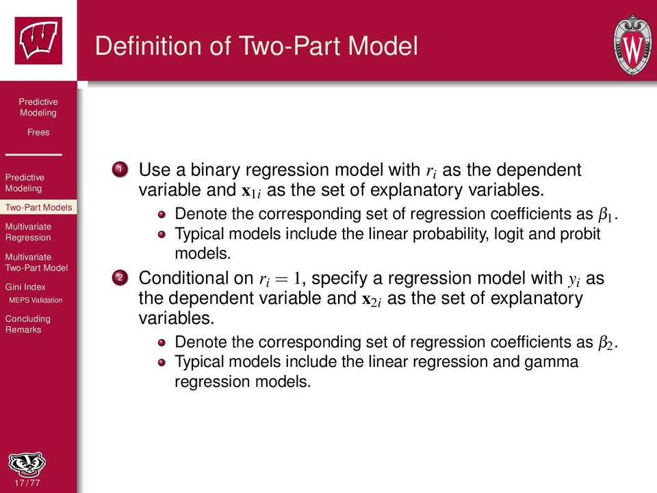 2 Conditional on r i = 1, specify a regression model with y i as the dependent variable and x 2i as the set of explanatory variables.