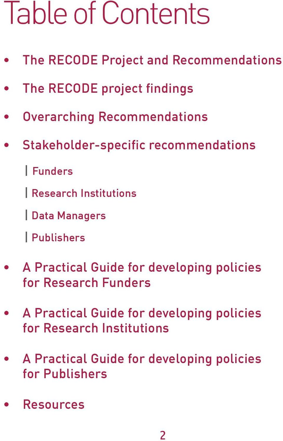 Publishers A Practical Guide for developing policies for Research Funders A Practical Guide for