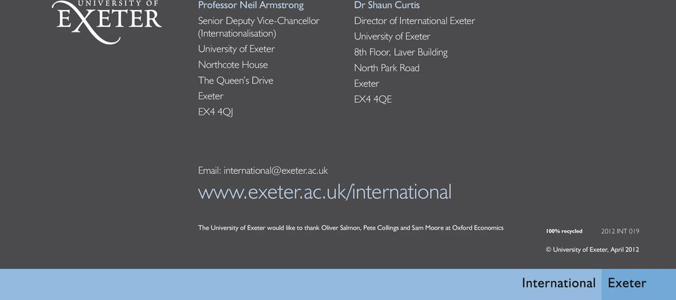 Park Road Exeter EX4 4QE Email: international@exeter.ac.
