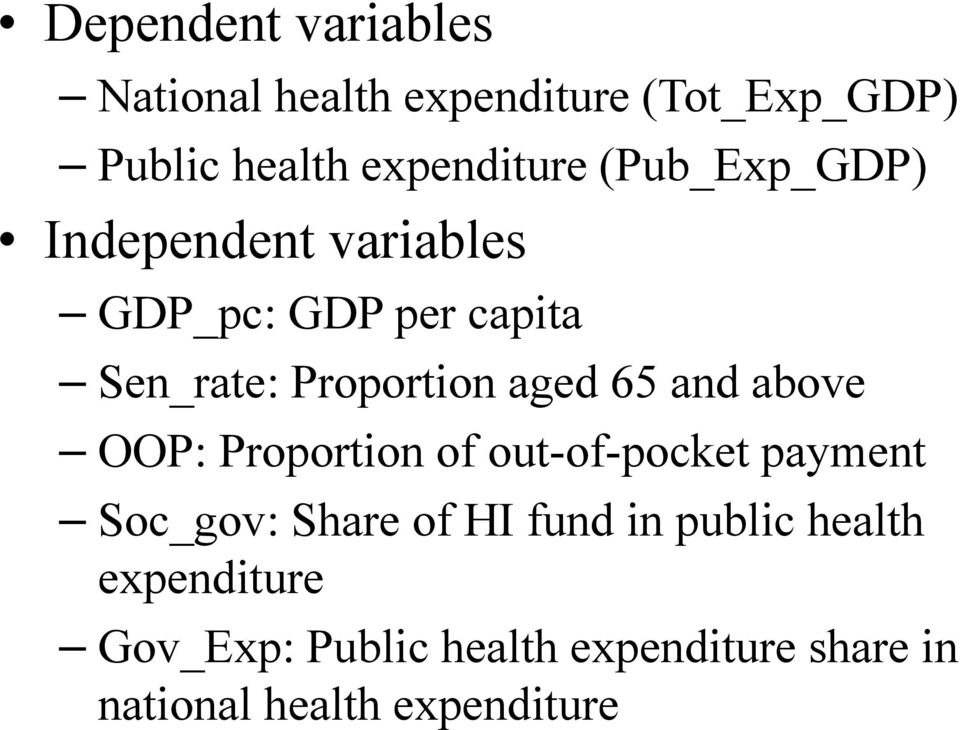 and above OOP: Proportion of out-of-pocket payment Soc_gov: Share of HI fund in public