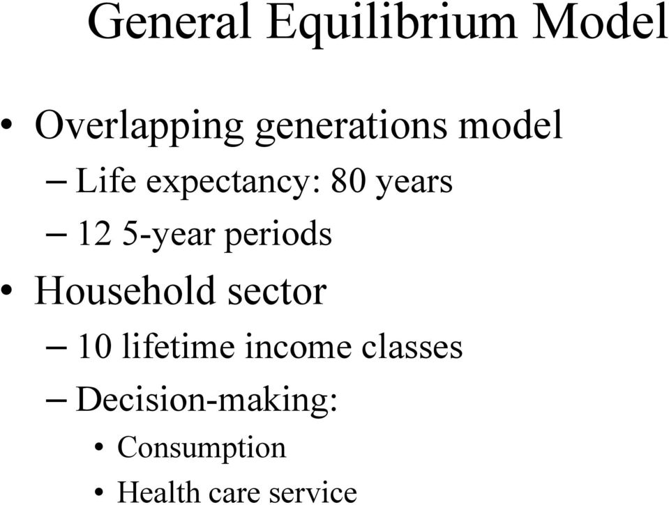 5-year periods Household sector 10 lifetime