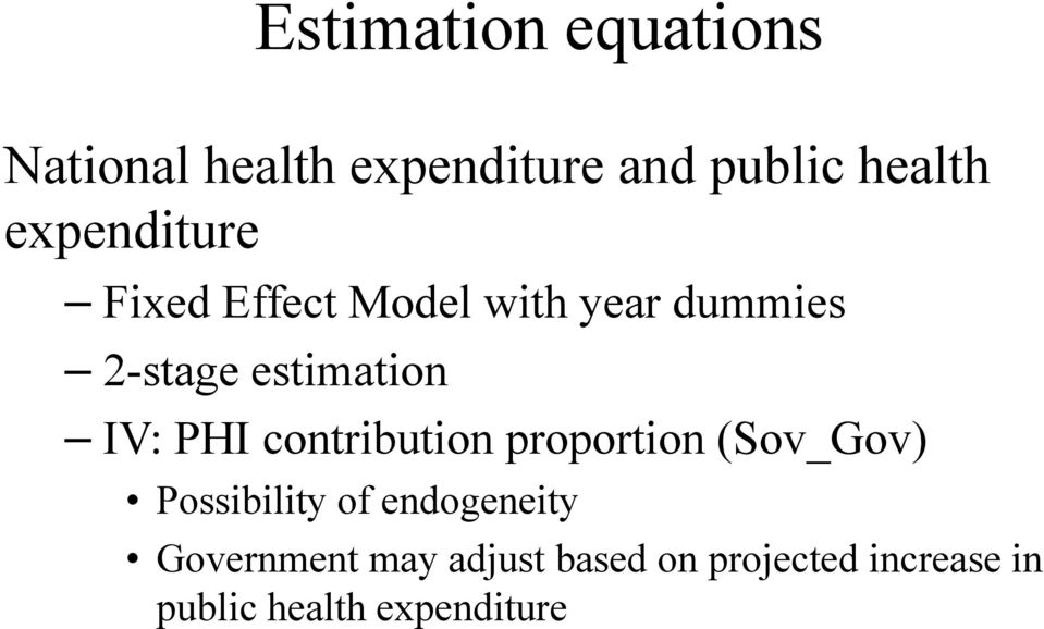 IV: PHI contribution proportion (Sov_Gov) Possibility of endogeneity
