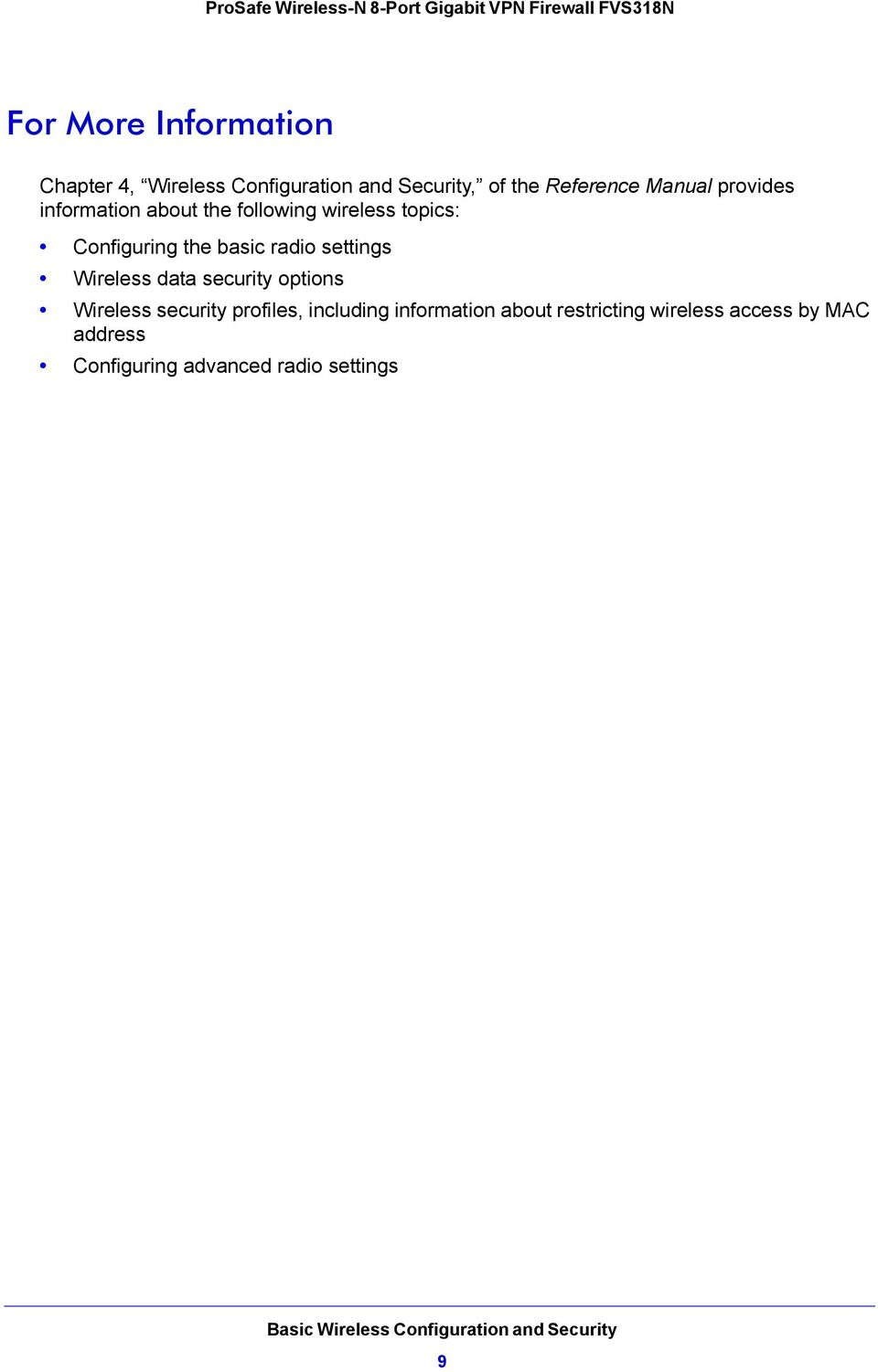 radio settings Wireless data security options Wireless security profiles, including