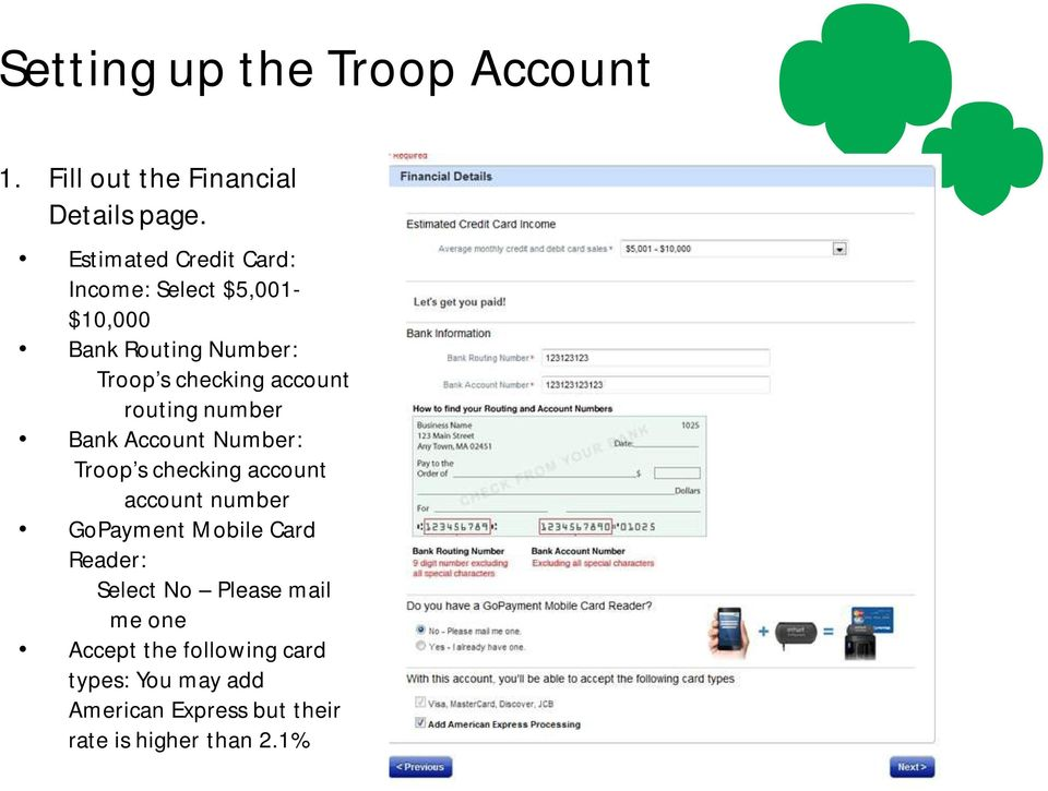 routing number Bank Account Number: Troop s checking account account number GoPayment Mobile Card