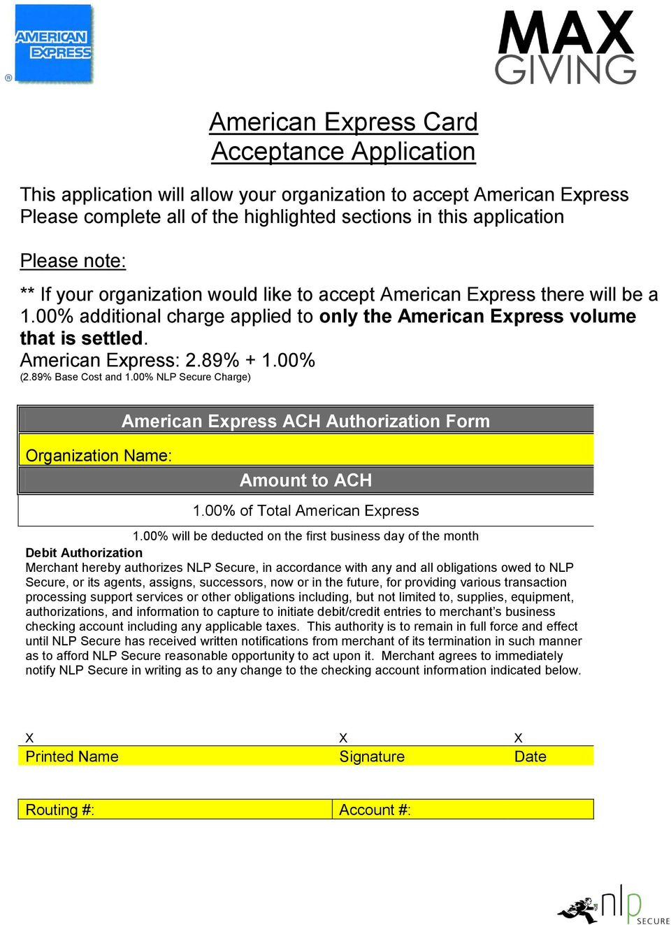 89% Base Cost and 1.00% NLP Secure Charge) Organization Name: American Express ACH Authorization Form Amount to ACH 1.00% of Total American Express 1.