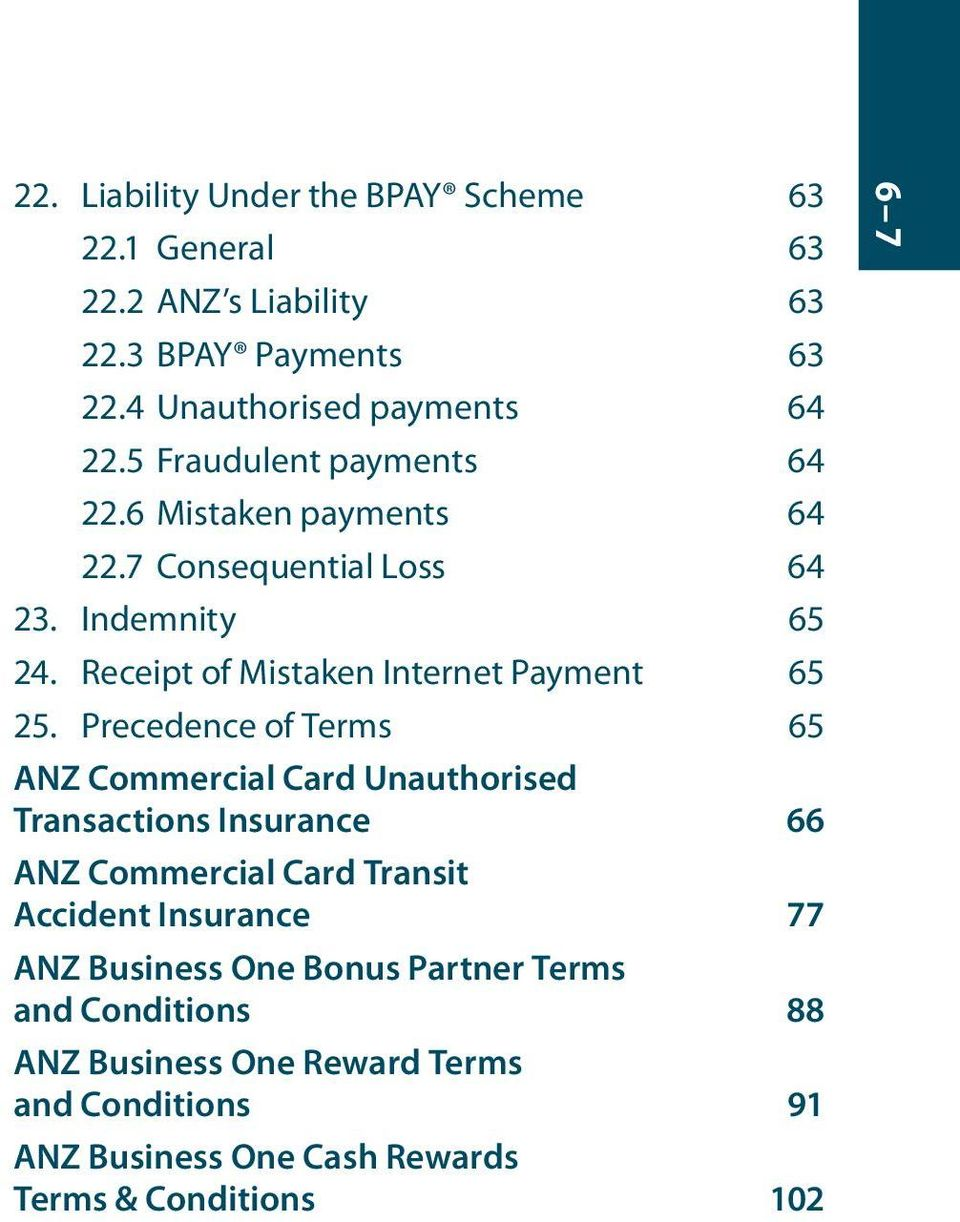 Precedence of Terms 65 ANZ Commercial Card Unauthorised Transactions Insurance 66 ANZ Commercial Card Transit Accident Insurance 77 ANZ