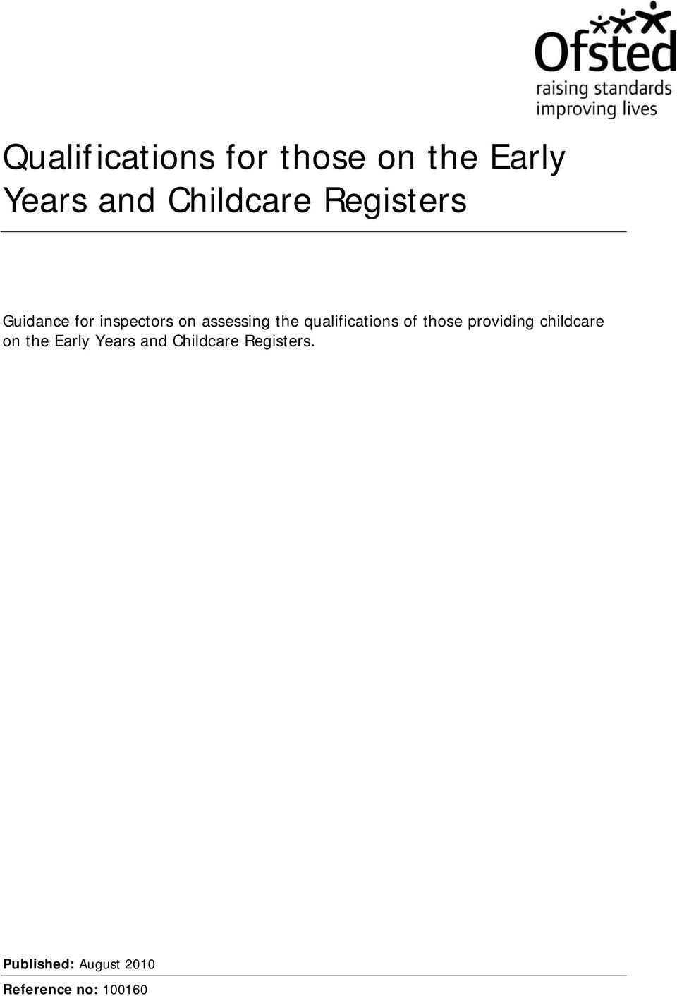 qualifications of those providing childcare on the Early