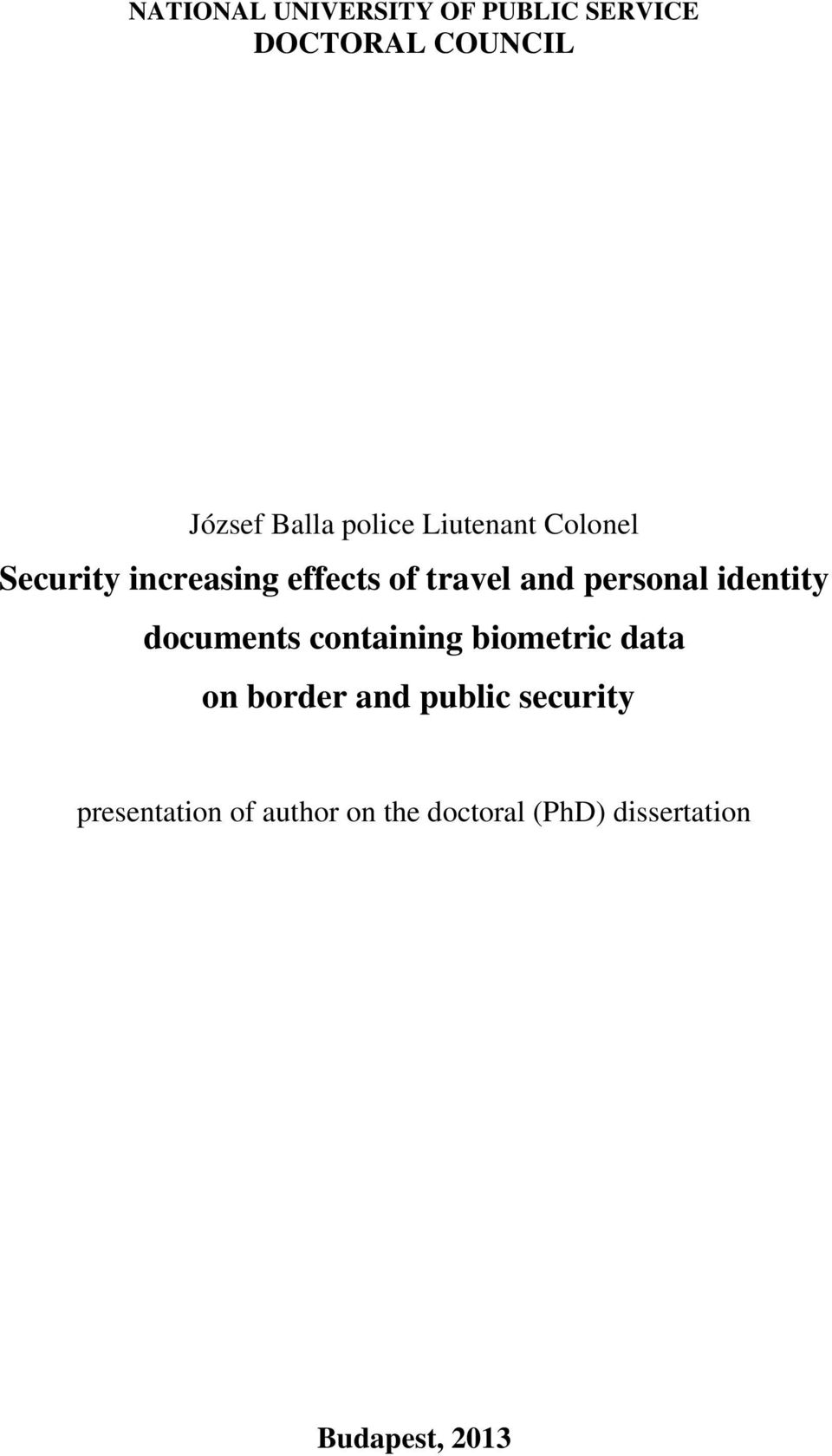 personal identity documents containing biometric data on border and